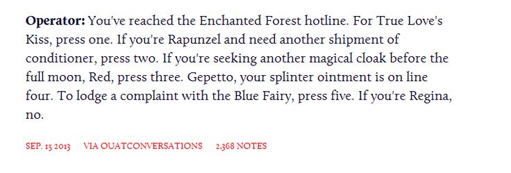 Operator:  You've reached the Enchanted Forest Hotline...