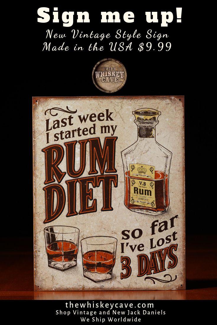Rum Diet Lost 3 Days Metal Sign Rum Metal Signs Old Bottles