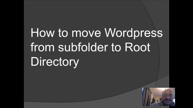 how to move wordpress installation to root directory