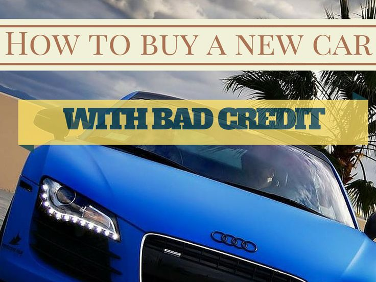 Sub-Prime Car Loans, How to Buy a New Car With Bad Credit