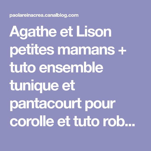 Agathe et Lison petites mamans + tuto ensemble tunique et pantacourt pour corolle et tuto robe pour itty-bitty - Les créas de Nathalie