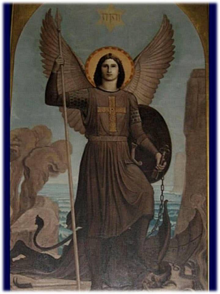 ¡Oh glorioso Príncipe celestial! San Miguel, Arcángel de Dios, a quién su gloria fidelidad y valor preceden a su nombre: Quien ...