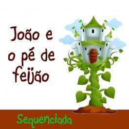 """Sequenciada com 12 páginas sobre """"João e o pé de feijão' com atividades prontas no link http://www.janainaspolidorio.com/sequenciada-joao-e-o-pe-de-feijao.html"""