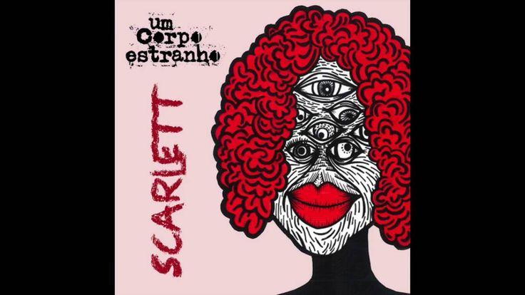 #music #indie Um Corpo Estranho - Scarlett [Indie Alt Folk]