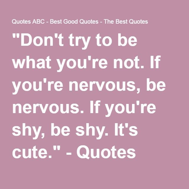 Funny Quotes About Being Shy: 1000+ Nervous Quotes On Pinterest