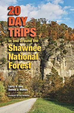 """The guidebook, written by Larry and Donna Mahan (a retired Springfield teacher), is now available from Southern Illinois University Press, and features entries right for """"those without extensive hiking or camping experience."""" Trips cover well-known Shawnee attractions like Garden of the Gods and Cave-in-Rock State Park as well as more secluded areas like the rugged Cedar Lake Trail System and its primitive camping sites."""