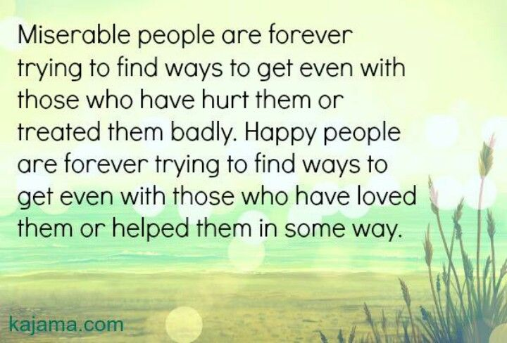 Best 25+ Miserable People Quotes Ideas On Pinterest