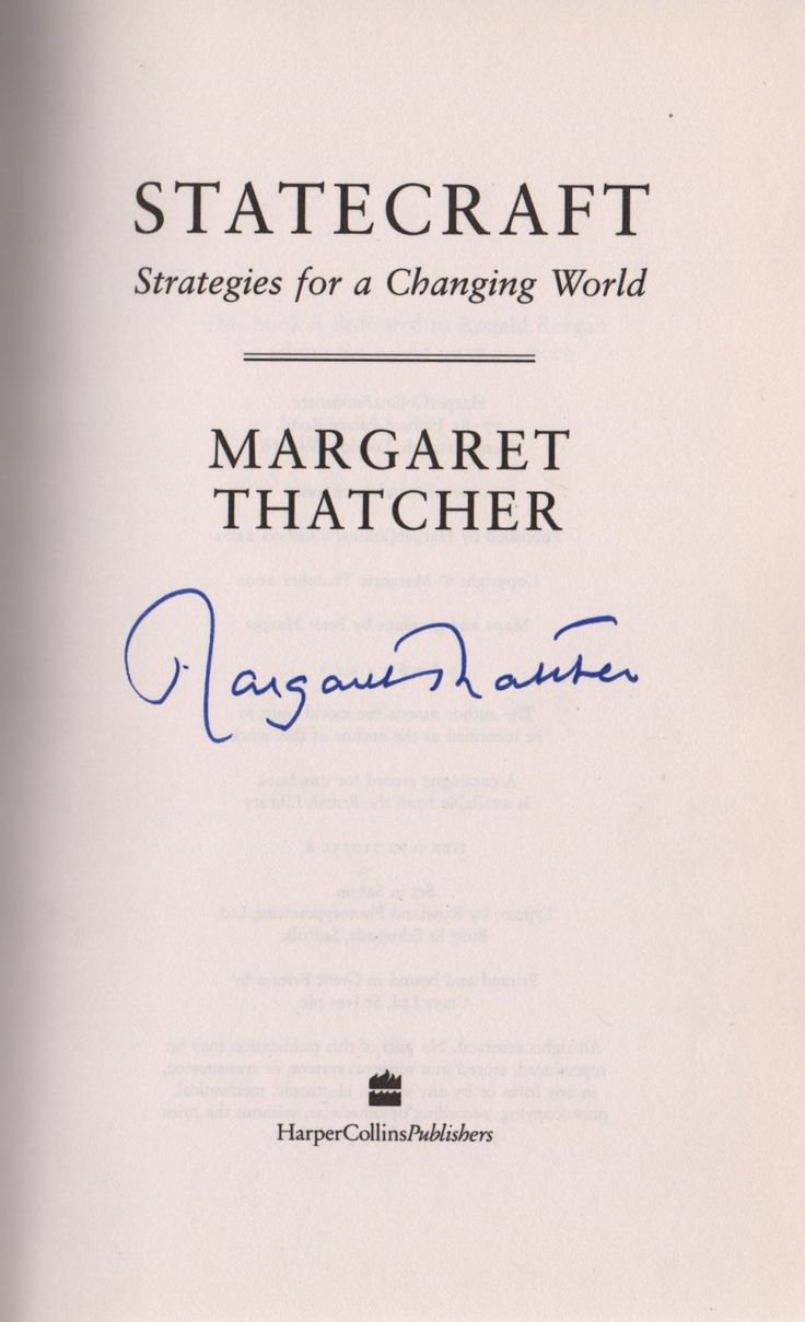 THATCHER MARGARET: (1925-2013) British Prime Minister 1979-90. Book signed, a hardback edition of Statecraft, First Edition published by Harper Collins, London, 2002. Signed ('Margaret Thatcher') in bold blue ink by Thatcher with her name alone to the title page.