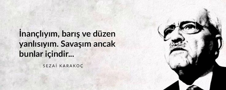 İnançlıyım, barış ve düzen yanlısıyım. Savaş ancak bunlar içindir... - Sezai Karakoç #sözler #anlamlısözler #güzelsözler #manalısözler #özlüsözler #alıntı #alıntılar #alıntıdır #alıntısözler #şiir #edebiyat