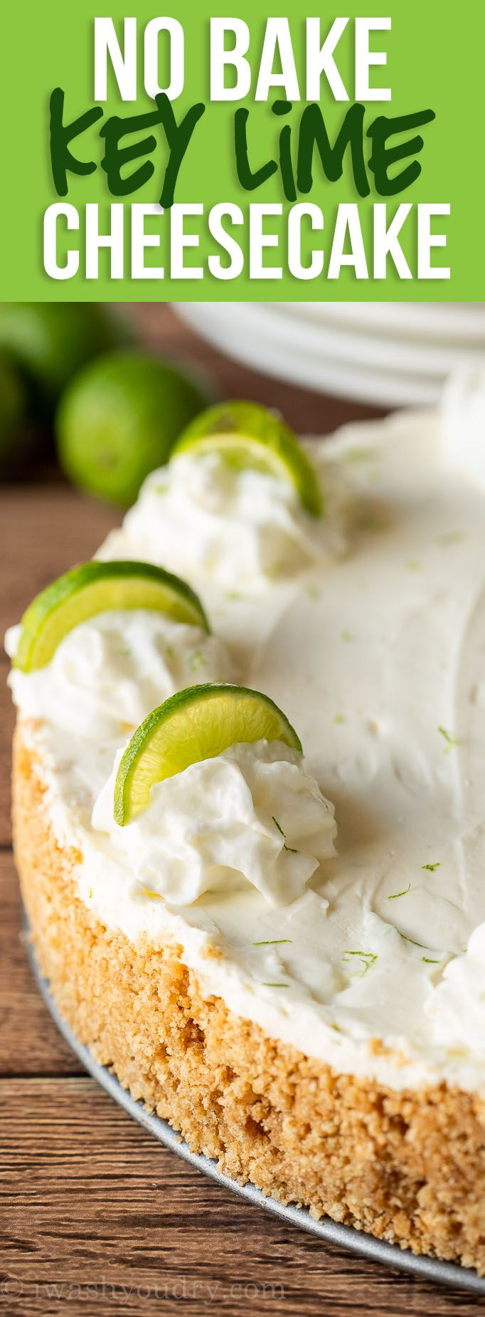 Key Lime No Bake Cheesecake Recipe Recipe Key Lime No Bake Cheesecake Recipes Key Lime No Bake Cheesecake