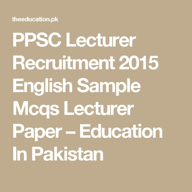 PPSC Lecturer Recruitment 2015 English Sample  Mcqs Lecturer Paper – Education In Pakistan