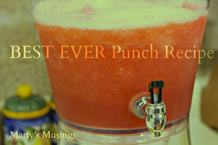 BEST EVER Punch Recipe from Marty's Musings. Guaranteed rave reviews! so good - a keeper