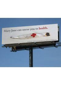 A billboard created for against the use of marijuana byTara Rushmer.