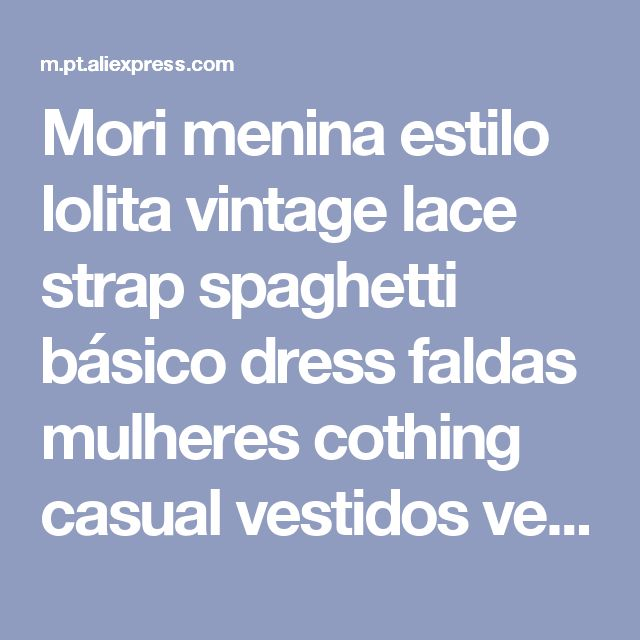 Mori menina estilo lolita vintage lace strap spaghetti básico dress faldas mulheres cothing casual vestidos verão vestidos oncinha 4xl Loja Online   aliexpress móvel