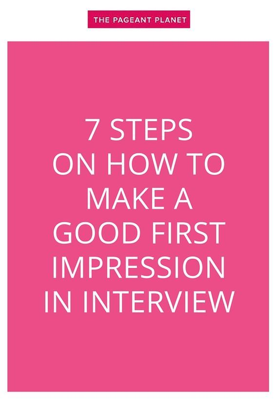 Read about 7 simple steps for those initial seven seconds in pageant interview so you can be sure to make a good first impression.
