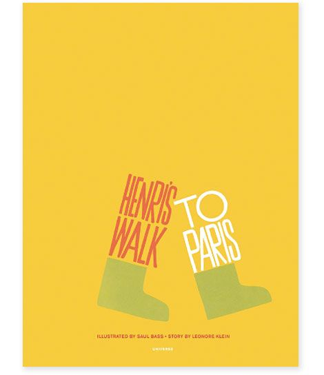 """Henri's walk to Paris"" illustrated by Saul Bass. Story by Leonore Klein (Universe/Rizzoli)"