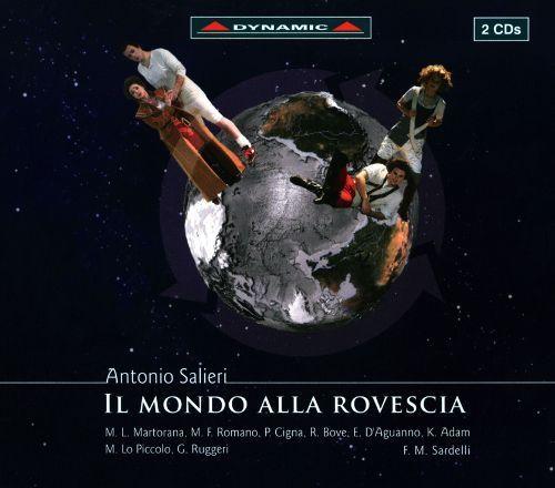 Antonio Salieri: Il mondo alla rovescia [CD]