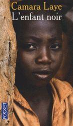 Camara Laye - L'enfant noir.