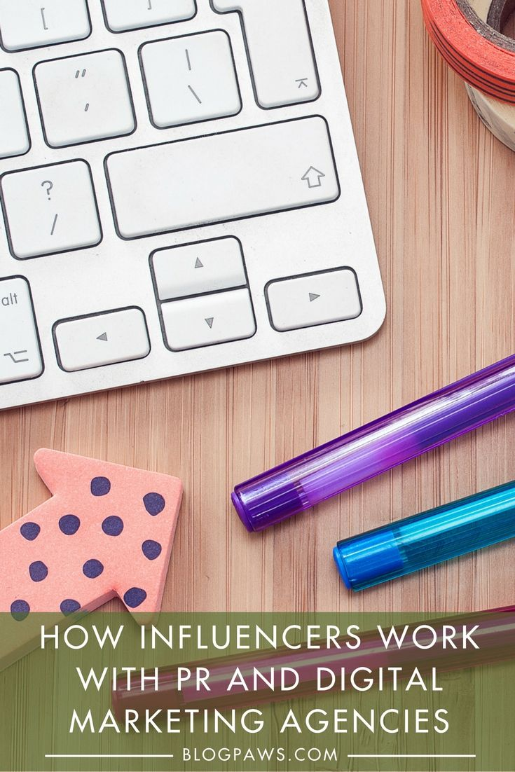 How Influencers Work with PR and Digital