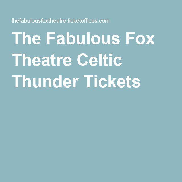 Celtic Thunder Tickets at the Fabulous Fox in Atlanta, GA