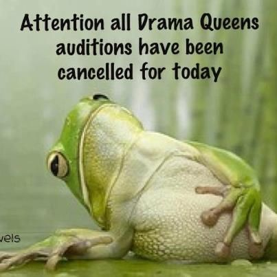 """drama queen quotes 