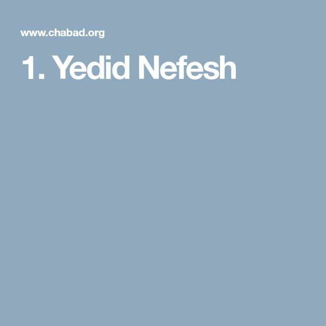 1. Yedid Nefesh