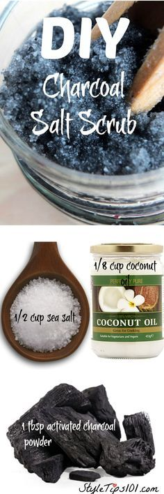 DIY Charcoal salt Scrub -1/2 cup sea salt, 1/8 cup coconut oil or olive oil, 1 tbsp activated charcoal powder, essential oils (optional)