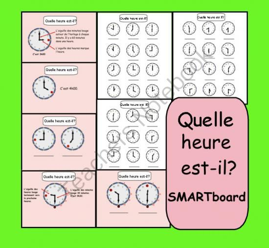 Quelle heure est-il? Interactive SMARTboard Lesson from Teaching The Smart Way on TeachersNotebook.com (9 pages)