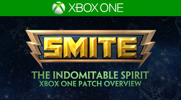 SMITE Xbox One Patch Overview - The Indomitable Spirit (September 30, 2015)