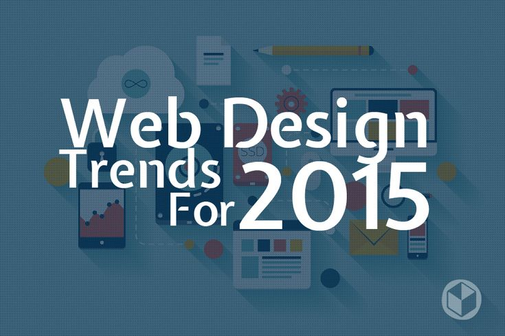 Web Design Trends 2015: What You Can Do Now To Keep Your Website Current - See more at: http://www.brownboxbranding.com/web-design-trends-2015/#sthash.PmW2SdYD.dpuf