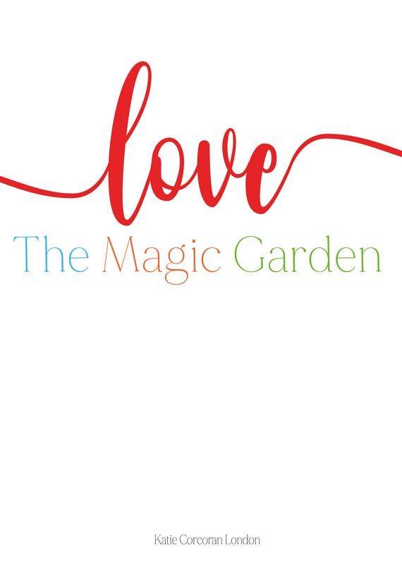Love The Magic Garden Print Giclee Art Nursery Art Hampton Court Kids Wall Art Typography Birt In 2020 Art Wall Kids Kids Prints Nursery Wall Art