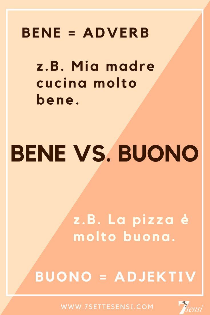 Unterschied Adverb und Adjektiv – Bene vs. buono