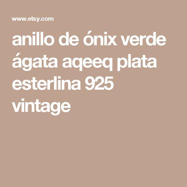 anillo de ónix verde ágata aqeeq plata esterlina 925 vintage