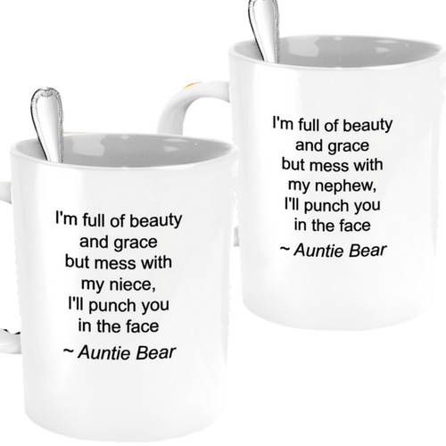 AUNT BIRTHDAY GIFT! Crazy Aunt - Auntie Bear Gifts - Auntie Bear Mug - Auntie Mug - Auntie Gifts - Aunt Mug - Aunt Gifts - They Call Me Auntie - BAE Mug - *Choose From NIECE or NEPHEW in the order section under gender Our 11oz and 15oz Mugs Are Beautifully Printed on BOTH Side And