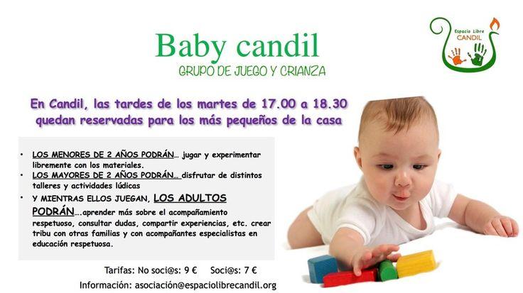 Baby candil. GRUPO DE JUEGO Y CRIANZA. INFO: ESPACIO LIBRE CANDIL www.espaciolibrecandil.org Carretera de Cáceres km 8