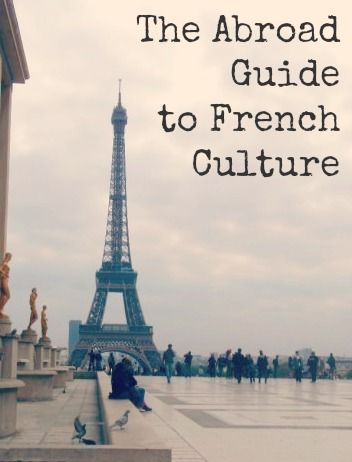 culture in France, study abroad culture in Paris, what is the culture like in Paris
