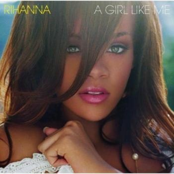 A Girl Like Me by Rihanna (CD, Apr-2006, D...at www.hotwaxx1.com, $15.00 (USD)...