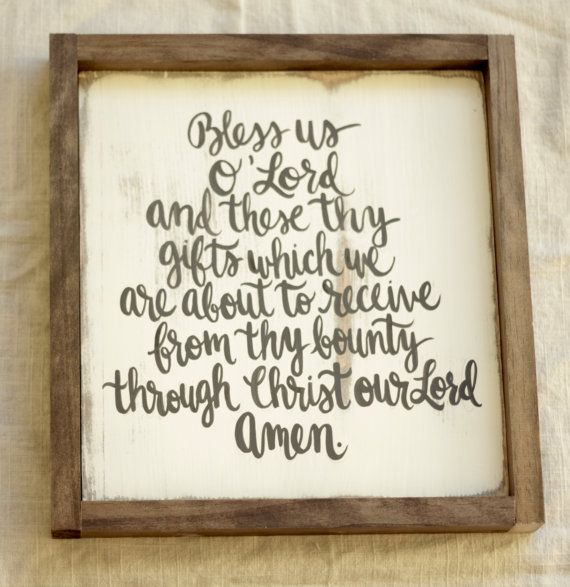 Bless Us O'Lord and For These Thy Gift by ktmichelledesigns