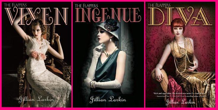 The Flappers series, by Jillian Larkin....on my must read list