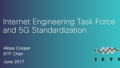 Internet Engineering Task Force and 5G Standardization