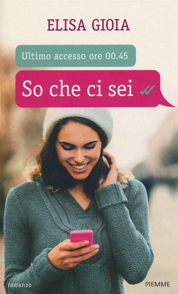 """Atelier dei Libri: Guest post + Giveaway: """"So che ci sei"""" di Elisa Gioa! Commenta e vinci una copia con dedica del romanzo più amato del momento!"""