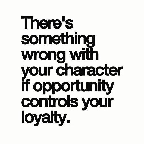 So so true!  #character #opportunity #loyalty #bossbabe #thriverforlife #healthandwellness #healthyliving