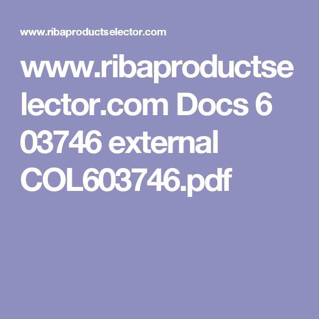 www.ribaproductselector.com Docs 6 03746 external COL603746.pdf