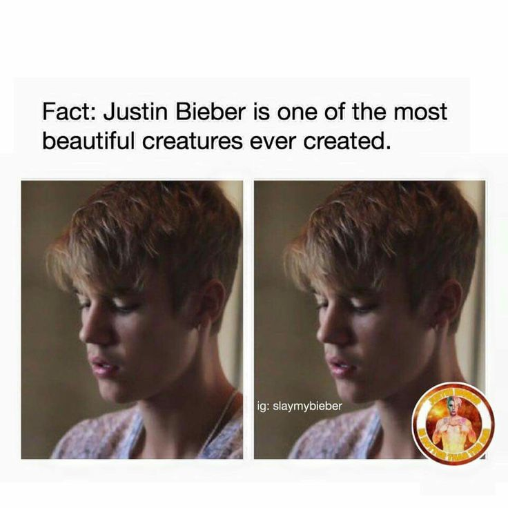 Fact:justin is the most perfect person ever