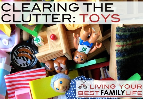 A Plan for Clearing the Clutter of Kids Toys - pin now, read later