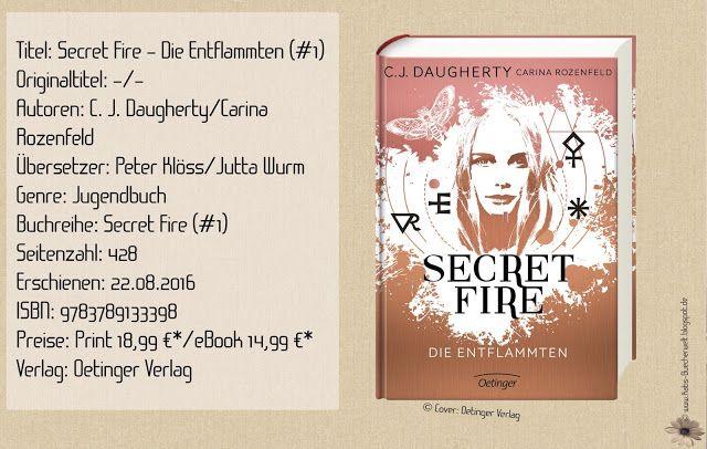 """""""Secret Fire - Die Entflammten"""" ist der erste Teil eines Zweiteilers der Bestseller-Autorin C. J. Daugherty, der mich in seinen Bann zog. Ich fand eine spannend erzählte Story über einen Familienfluch und einer zarten Liebesgeschichte vor. ~ magisch ~ enthält fantasy-romance-Anteile ~ spannend von der ersten bis zur letzten Seite"""