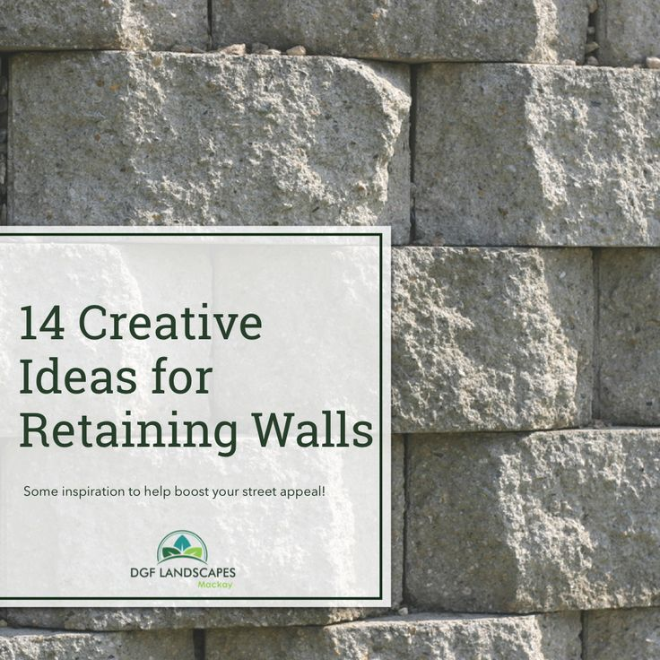 14 Creative Ideas for Retaining Walls   DGF Landscapes Mackay  #landscaping #retainingwalls #landscapedesign #landscapingideas
