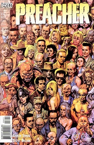 Preacher (comics) - the one thing people say is that it's like no other.