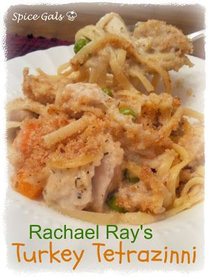 Rachel Ray's Turkey Tetrazinni  Great way to use up that left over Turkey from your Thanksgiving feast  http://sugar-n-spicegals.com/2012/11/rachael-rays-turkey-tetrazzini.html