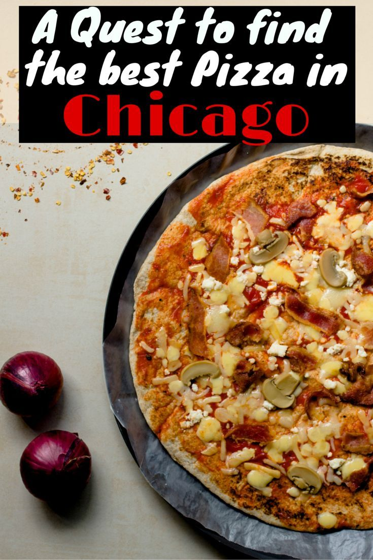 A Quest to Find the Best Pizza in Chicago, Illinois - The Atlas Heart